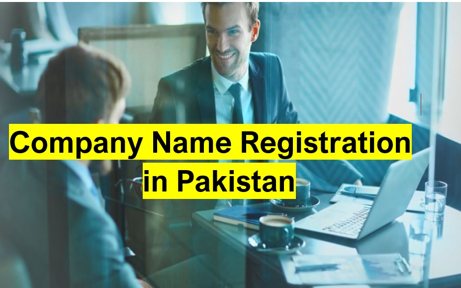 Company Name Registration in Pakistan