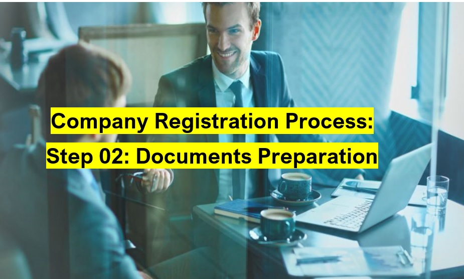 Second Step for Company Registration in Pakistan: Preparation of Required Documents