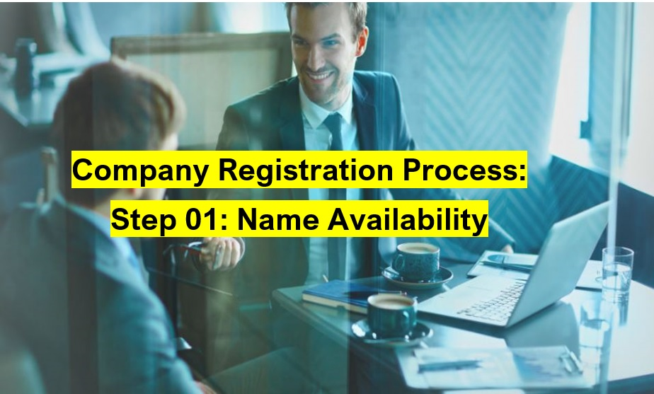First Step for Company Registration in Pakistan: Name Availability Application